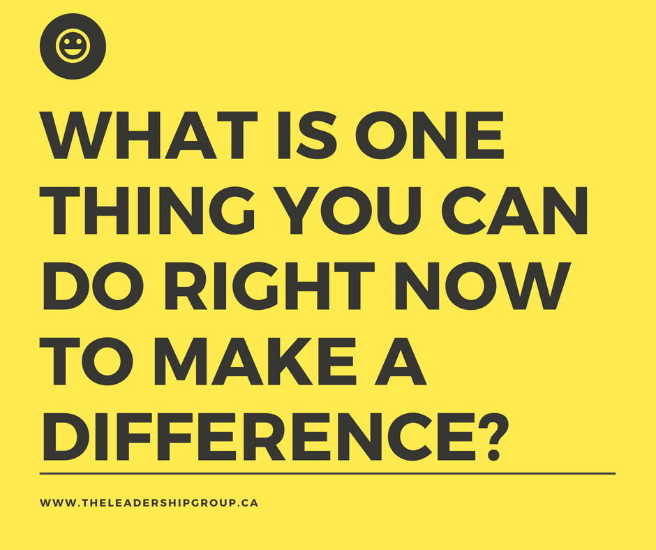 What is one thing you can do right now to make a difference_-1