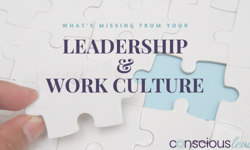 What Your Work Culture is Missing